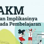 AKMdan Implikasinya pada Pembelajaran